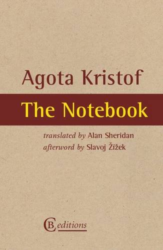 make literary productions nfp review the notebook by agota kristof the notebook by agota kristof